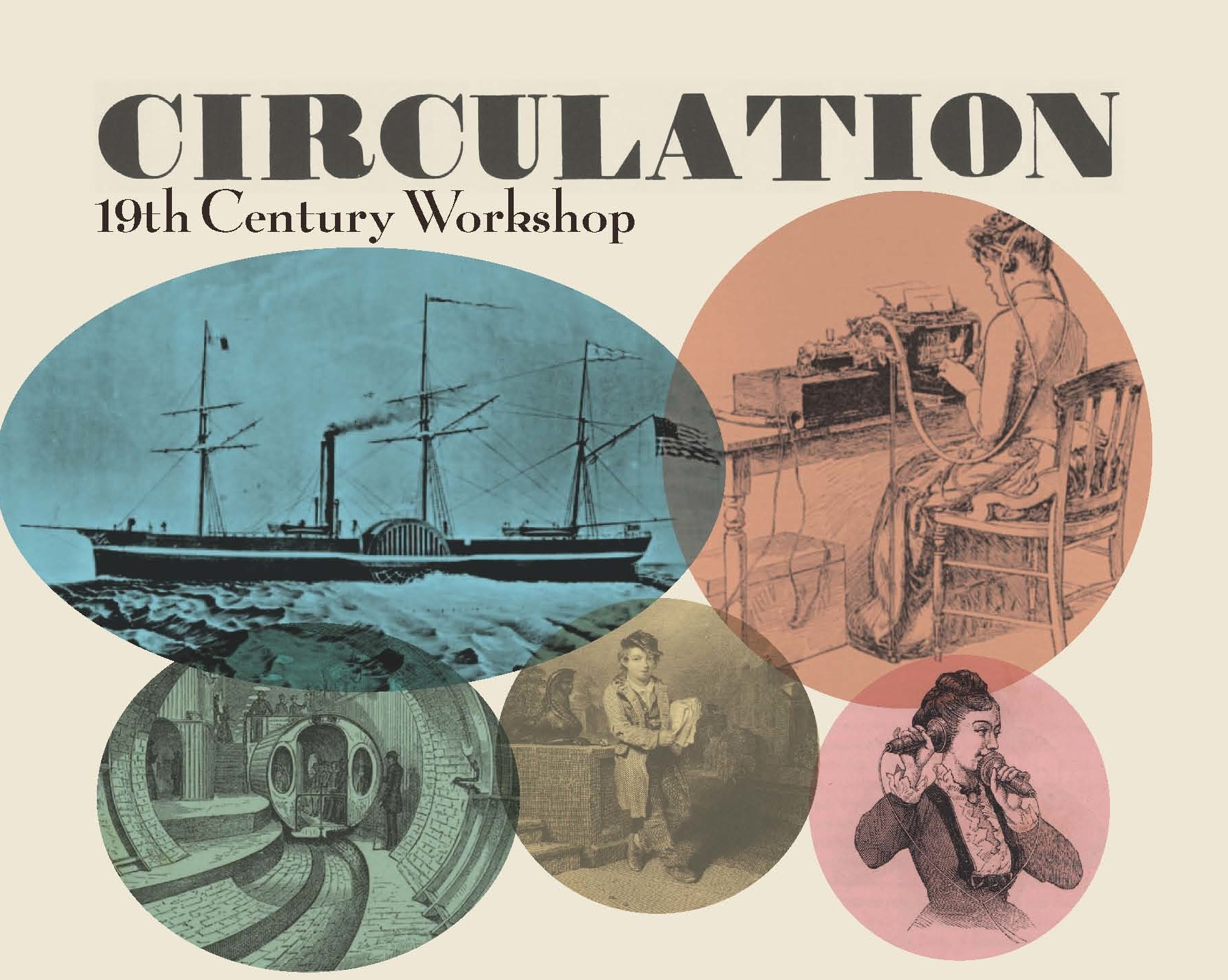 19th Century Workshop: Circulation