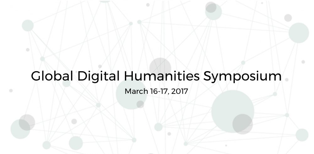 Lessons Learned: Global Digital Humanities Symposium @ MSU