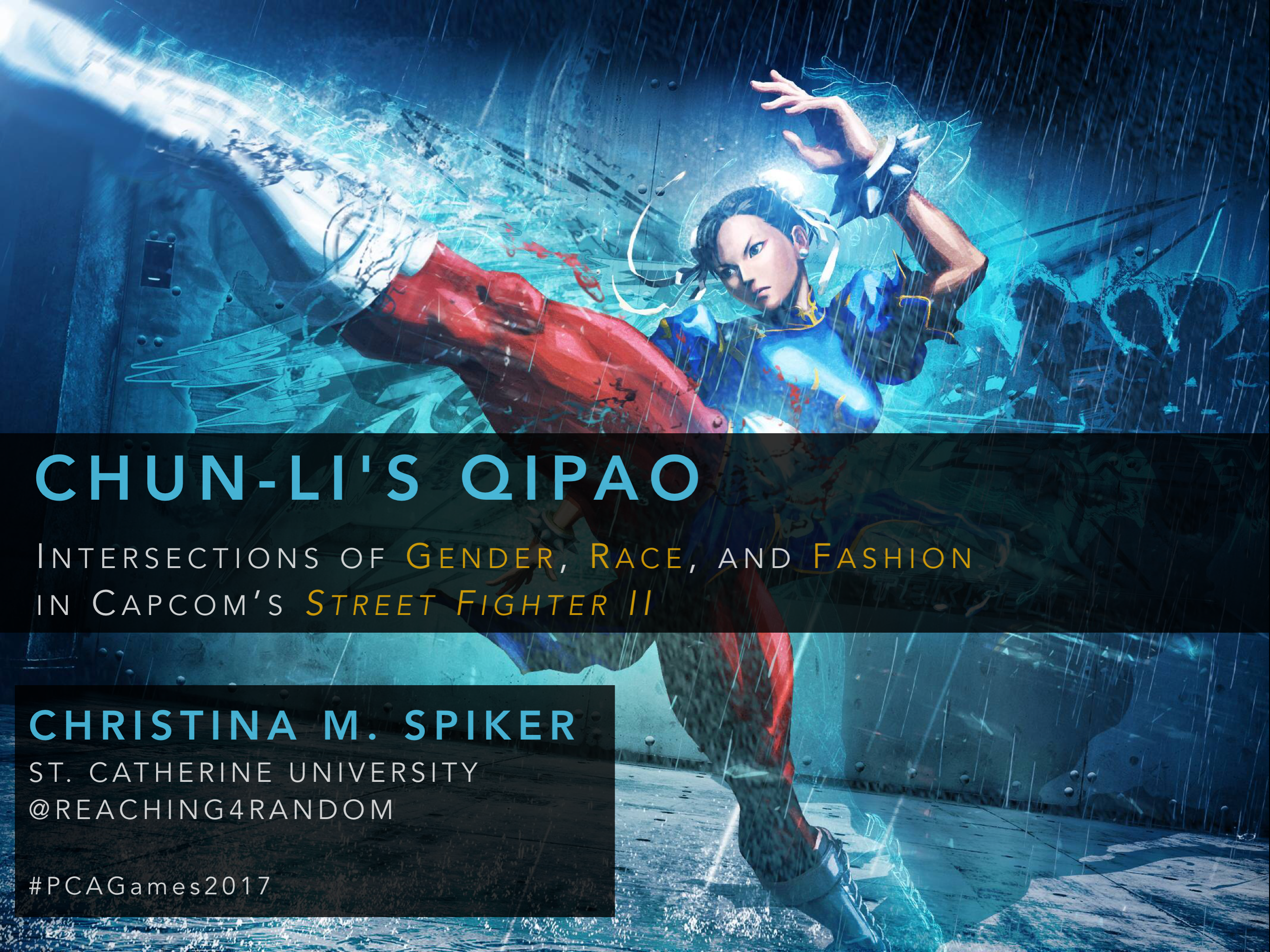 Presentation // Chun-Li's Qipao: Intersections of Gender, Race, and Fashion in Capcom's <em>Street Fighter II</em>