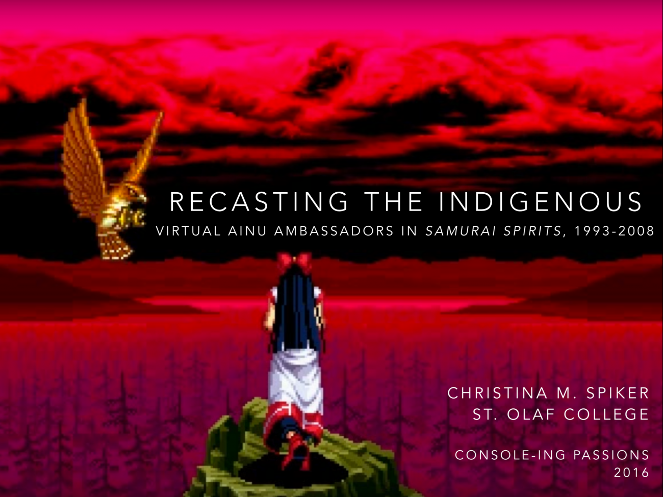 Presentation // Recasting the Indigenous: Virtual Ainu Ambassadors in Japan's <em>Samurai Spirits</em>, 1993-2008