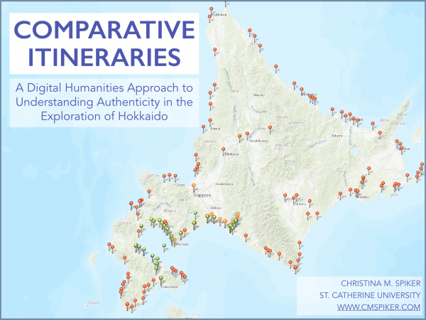 Presentation // Comparative Itineraries: A Digital Humanities Approach to Understanding Authenticity in the Exploration of Hokkaido (Forthcoming)