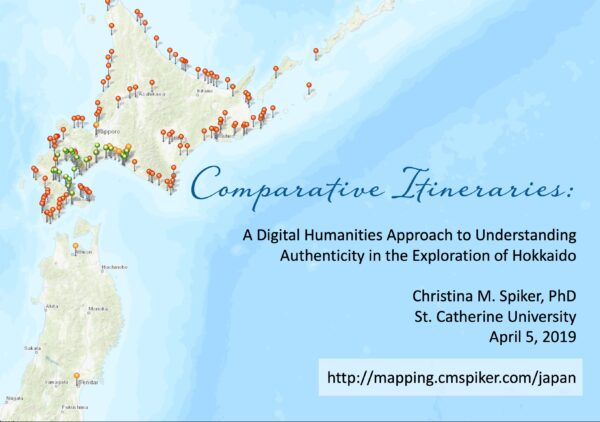 Presentation // Comparative Itineraries: A Digital Humanities Approach to Understanding Authenticity in the Exploration of Hokkaido