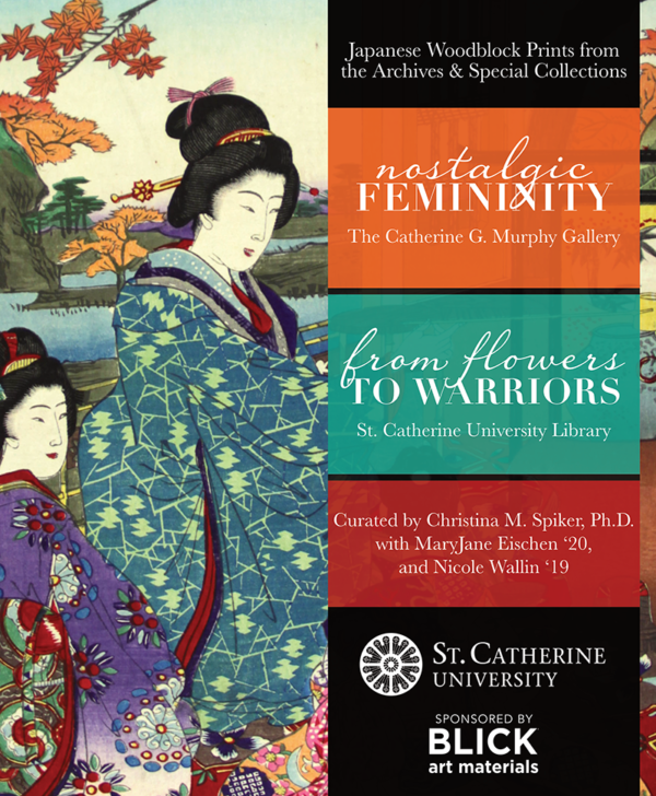Exhibition Catalog // Nostalgic Femininity & From Flowers to Warriors: Japanese Woodblock Prints from the Archives & Special Collections (The Catherine G. Murphy Gallery)