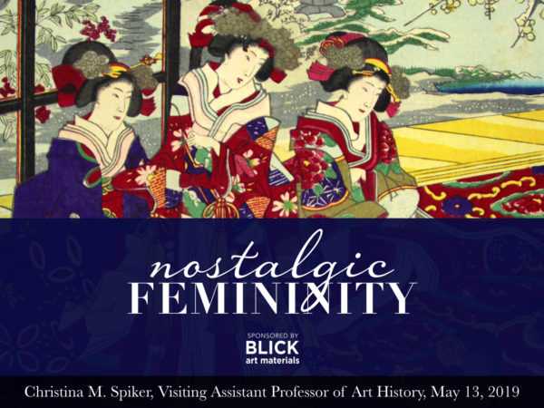 Public Lecture // Nostalgia as Remedy: Modernity and Sentimentality in Japanese Woodblock Prints of the Meiji Era (The Catherine G. Murphy Gallery)